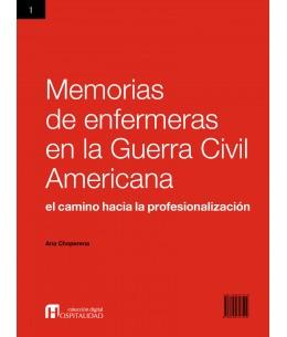 Memorias de enfermeras en la Guerra Civil Americana: el camino hacia la profesionalización