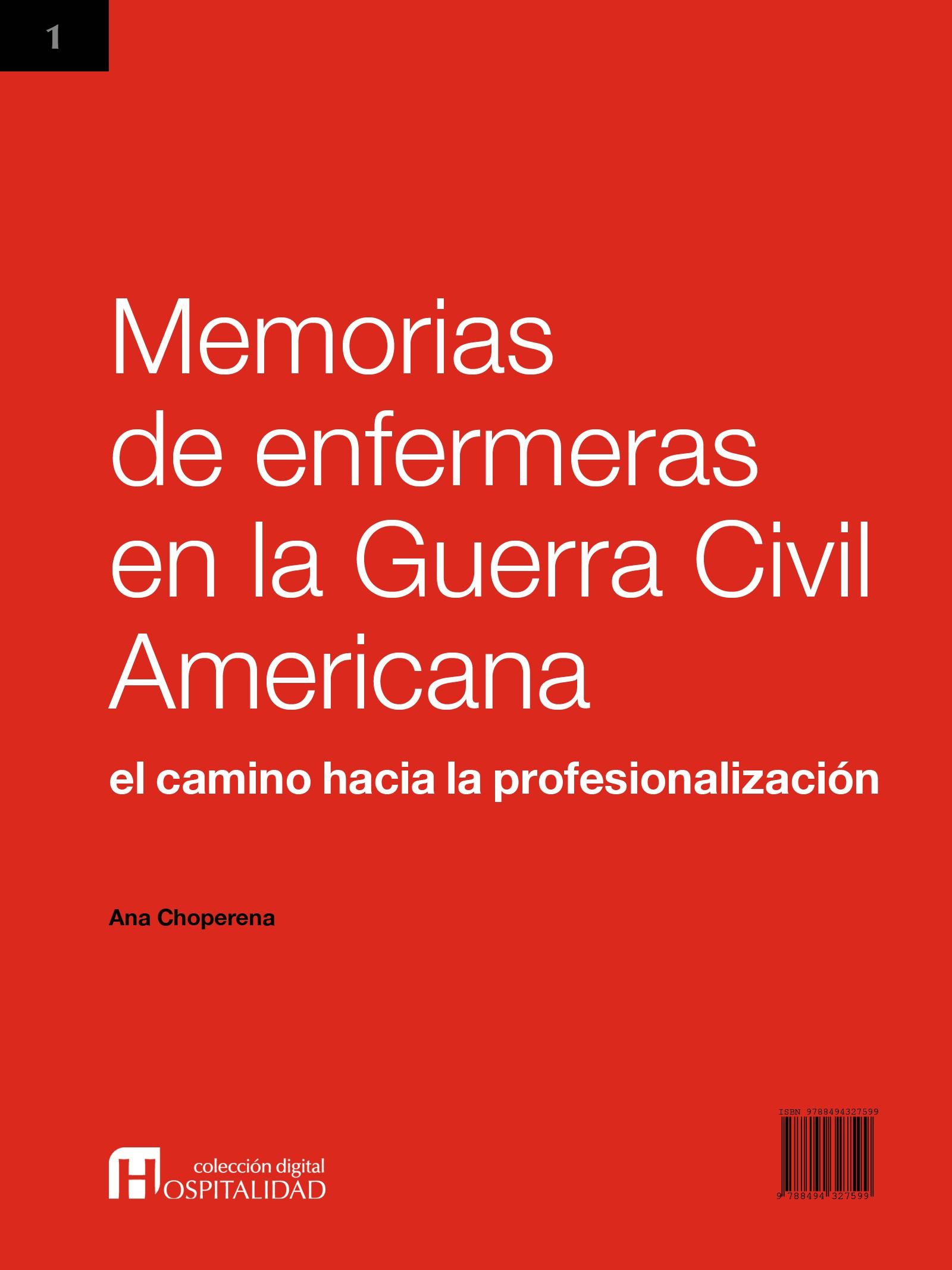 Memorias de enfermeras en la Guerra Civil Americana: el camino hacia ...