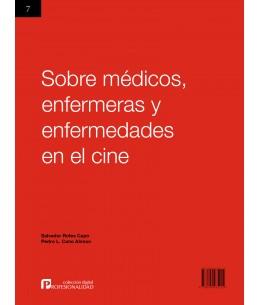 Sobre médicos, enfermeras y enfermedades en el cine