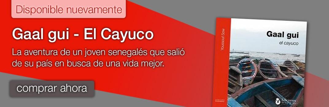Gaal gui - El Cayuco