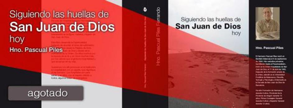 Siguiendo las huellas de San Juan de Dios hoy
